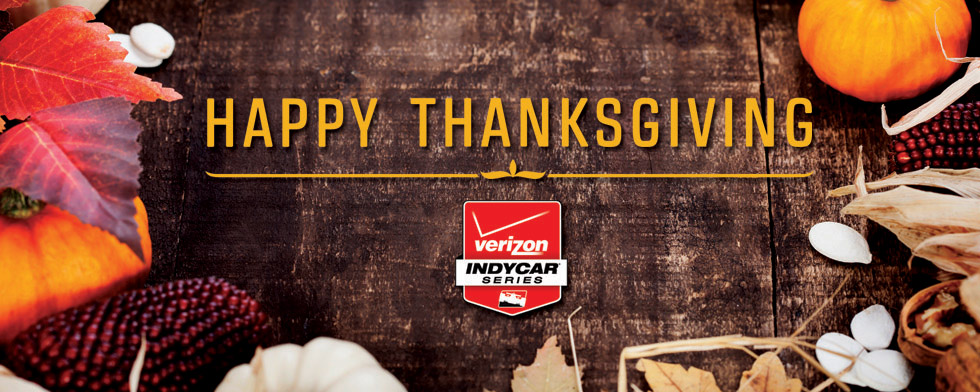 Happy Thanksgiving Day from INDYCAR family